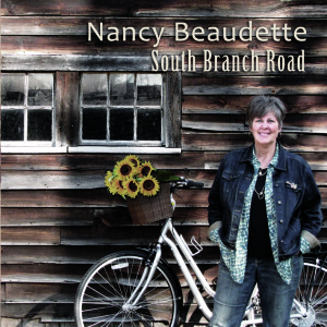 Nancy Beaudette South Branch Road CD
